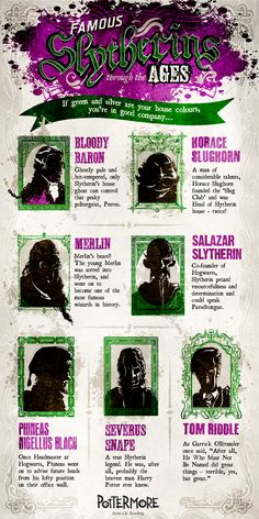 Famous Slytherins Through the Ages If green and silver are your house colours, you're in good company!
