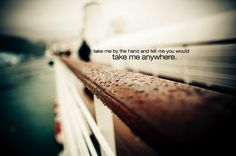 beautiful,creative,photography,lyrics,photo,art,quote,tumblr-0cbe8ecd06a307914c226f996cb91ad6_h