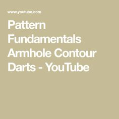 Pattern Fundamentals Armhole Contour Darts - YouTube Alexandra Morgan, Darts, Contour, Youtube, Pattern, Blog, Contouring, Patterns, Blogging