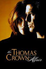 Free Streaming The Thomas Crown Affair Movie Online