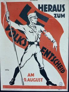 "German 1931 poster on a referendum to dissolve the Prussian parliament. The caption reads: ""Come out for the Referendum on 9 August"""