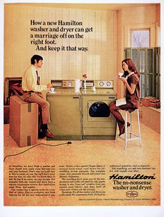 """1969 Ad - """"How a new Hamilton washer & dryer can get your marriage off on the right foot. And keep it that way."""""""