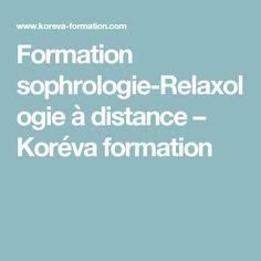 Formation sophrologie-Relaxologie à distance – Koréva formation