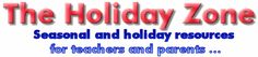 """The Holiday Zone offers free educational resources for use in early childhood and elementary educational settings. Holiday and seasonal materials include learning games, whole language activities, writing prompts, songs, action rhymes, printable worksheets, printable and interactive puzzles, coloring pages, and children's literature recommendations."""