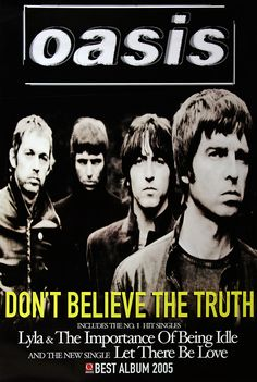 Oasis poster - Don't believe the truth - Large Adshel format Primary Photo