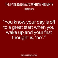 Writing Prompts No. – The Fake Redhead Writes Book Prompts, Dialogue Prompts, Creative Writing Prompts, Book Writing Tips, Story Prompts, Writing Quotes, Fiction Writing, Writing Help, Writing Ideas