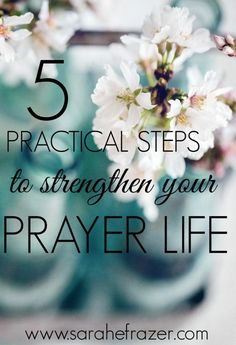 5 Practical Steps to Strengthen Your Prayer Life - Sarah E. Prayer For Guidance, Prayers For Strength, Prayers For Healing, Power Of Prayer, Guidance Quotes, Prayer Verses, Prayer Quotes, Bible Verses, Scriptures