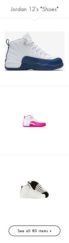 """Jordan 12's *Shoes*"" by queenswag245 ❤ liked on Polyvore featuring shoes, jordans, sneakers, kohl shoes, white trainers, red white sneakers, red white shoes, white sneakers, jordan and jordan 12"