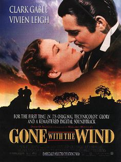 Gone With The Wind.  Best movie and book of all time!