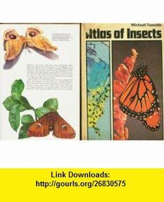 Atlas of Insects (9780381982584) Michael Tweedie, Willmer Forbes , ISBN-10: 0381982580  , ISBN-13: 978-0381982584 ,  , tutorials , pdf , ebook , torrent , downloads , rapidshare , filesonic , hotfile , megaupload , fileserve