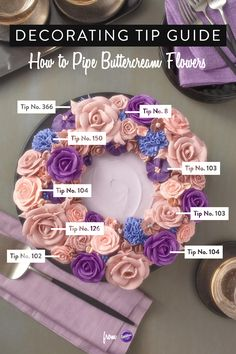 Decorating Tip Guide: How to Pipe Buttercream Flowers - Learn how to pipe beautiful buttercream flowers with the use of different Wilton decorating tips!