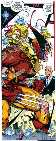 """Wolverine & Professor X by Jim Lee - """"Hiya, Chuck! Your robot duplicates fooled the cajun. Not me. I know your scent too well."""""""
