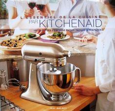 Livre de 150 recettes pour robot culinaire Kitchenaid