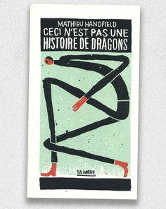 Ceci n'est pas une histoire de dragons Vintage Posters, Graphic Illustration, Dragons, Draw, Cover, Book, Design, The Sea, Graphic Design