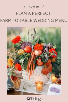 How to Plan the Perfect Farm-to-Table Wedding Menu Wedding Dinner Menu, Wedding Reception Food, Wedding Table, Wedding Ideas, Wedding Inspiration, Fruit Centerpieces, Wedding Centerpieces, Martha Stewart Weddings, Fresh