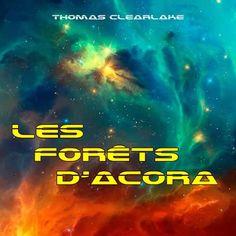 """Aujourd'hui, nous soutenons Thomas, dans son projet d'écriture, il propose """"Les Forêts d'Acora"""", un """"Space Opera"""" comme il aime appeler son ouvrage. Un livre interstellaire original qui pourrait bien être le prochain succès dans sa catégorie. On a envie de croire qu'il sera un mix entre La Guerre des étoiles et le Seigneurs des anneaux, On adore ! N'hésitez pas à aller le découvrir et le lire en ligne... Page Umanitii: http://www.umanitii.com/les-forets-d-acora"""