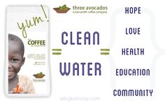Three Avocados coffee gives 100% of proceeds to providing clean water for #Uganda #nonprofitcoffee