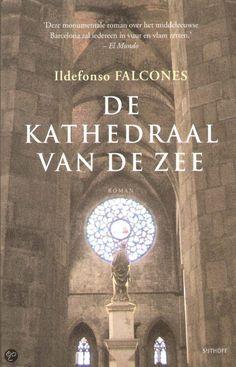 De Kathedraal Van De Zee, Ildefonso Falcones  Een jong knechtje raakt betrokken bij de bouw van een kathedraal in het 14e-eeuwse Barcelona. Mooie historische roman.