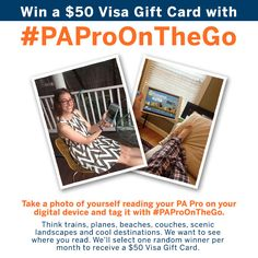 We love PAs and want to see you in action! Whether you're traveling locally or domestically, at home, or just on the go, snap a photo of you and your digital PA Pro to show where you read it for a chance to win!
