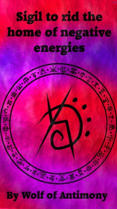 Sigil to rid the home of negative energies