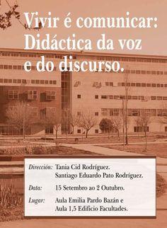 """Curso """"Vivir é comunicar: didáctica da voz e do discurso"""" en Facultade de Ciencias da Educación, Ourense"""