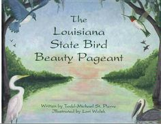 How Monique Browne-Pelican became the state bird of Louisiana. Join Monique and her friends Marie LaCrow, Dovie LeBlanc, Yvette Egret & Begonia Buzzard in this very Louisiana book for kids!