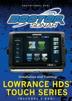 Lowrance HDS Touch Series - Radar Systems Product Features Training DVD Radar Systems Product Description Training on installations, menus and features. Learn your Lowrance More Radar Systems Products Mapping Software, Systems Engineering, Radar Detector, Fish Finder, Marine Boat, Educational Videos, Touch, Train, Fishing