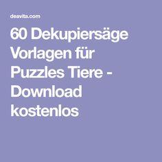 60 Dekupiersäge Vorlagen für Puzzles Tiere - Download kostenlos