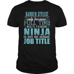 BARBER STYLIST Ninja T-Shirt - #t shirts #womens hoodies. MORE INFO => https://www.sunfrog.com/LifeStyle/BARBER-STYLIST-Ninja-T-Shirt-Black-Guys.html?60505