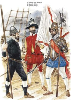 The Troops of The Armada; L to R Spanish Light Pikeman, Spanish Ensign and Spanish officer