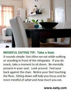 "Motivational Monday!  1 Easy Mindful Eating Tip.  For more tips ""Like"" us on  www.facebook/eatdrinkmindful"