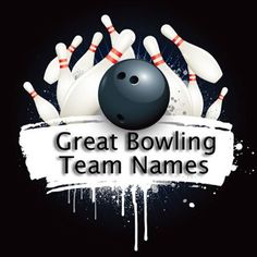 Fun bowling team names