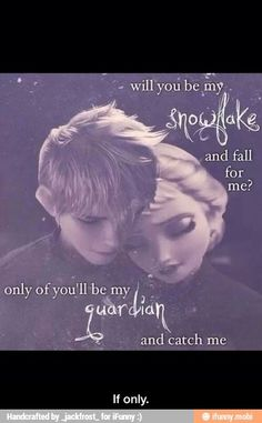 Ship Jelsa, or Elsa and Jack Frost. I think they would be adorable together. Jack also has ice powers just as Elsa. He could help her control it. Elsa isolated herself for years and so did jack. This is why they are perfect to me. Jelsa, Jack Y Elsa, Jack Frost And Elsa, Disney Memes, Disney Quotes, Disney And Dreamworks, Disney Pixar, Princesas Disney Dark, Film Disney