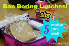 Ban Boring Lunches--5 Creative Lunch Ideas from The Peaceful Mom