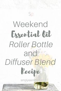One of my favorite ways to spend my weekend is with family and friends enjoying the outdoors. Here is one of my favorite weekend essential oil roller bottle and diffuser blend recipe!