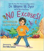 """The book follows a boy with a seemingly impossible dream who almost lets excuses (""""I'm not smart enough"""" . . . """"It's too hard,"""" and so on) get in his way. He discovers, as will your child, that by following a few simple ideas and eliminating excuses . . . anything is possible! #waynedyer"""