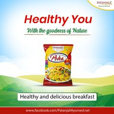 Healthy You with the power of Nature!! Make your mornings delicious with Patanjali Poha. It is a healthy and nutritious flattened rice which is a perfect dish to start your day. #PatanjaliProducts #Poha #HealthyLifestyle - Patanjali Products  IMAGES, GIF, ANIMATED GIF, WALLPAPER, STICKER FOR WHATSAPP & FACEBOOK