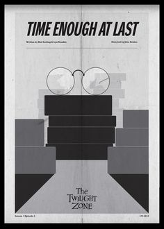 A series of poster designs based upon the original Twilight Zone Television series