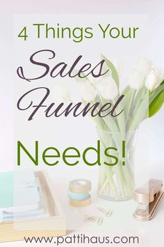 4 things your sales funnel needs