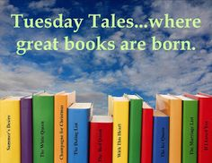 Tuesday's Tales: Tuesday January 9, 2018 Where Ideas Become Stories...