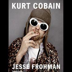 5. Kurt Cobain: The Last Session- Jesse Frohman (Hardcover)