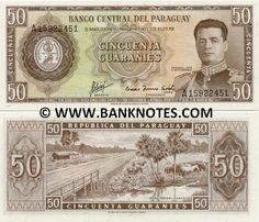 Paraguay 50 Guaranies (1963)  Front: General Mariscal José Félix Estigarribia; Back: Ruta Trans-Chaco road.