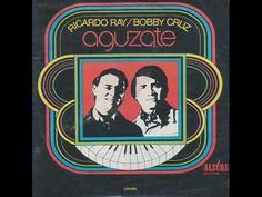 """Ricardo Ray & Bobby Cruz """"Aguzate"""""""