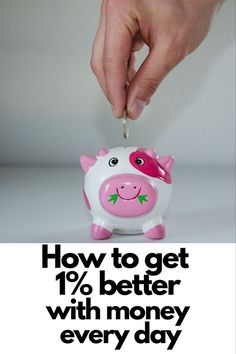 How To Get Better, Operations Management, Go Getter, Got 1, I Work Hard, Managing Your Money, My Money, Financial Tips, Piggy Bank