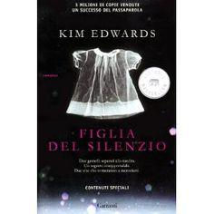 Figlia del silenzio: Amazon.it: Kim Edwards, L. Crepax: Libri