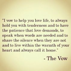 The Vow...great movie! Gonna read the book now (I know I know...I did it backwards!)