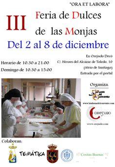 III Feria de Dulces de las Monjas. Del 2 al 8 de diciembre. Valladolid www.latahonadelconvento.com