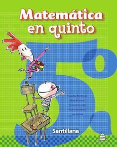 Matemática en quinto  Páginas del libro Matemática en quinto, novedad Santillana 2010.