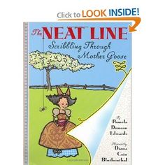 The Neat Line: Scribbling Through Mother Goose by Pamela Duncan Edwards, illustrated by Diana Cain Bluthenthal (read 24 July Cute Writing, Writing Paper, Book Reviews For Kids, Writer Workshop, Workshop Ideas, Great Books To Read, Math Books, Mentor Texts, Mother Goose