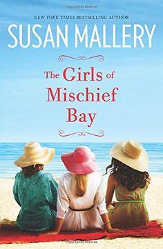 Jen's Book Club Pick! The Girls of Mischief Bay by Susan Mallery http://www.amazon.com/dp/0778317749/ref=cm_sw_r_pi_dp_0S84ub0CCFXBK